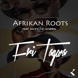 Afrikan Roots - FriTagwa Ft. Maofe The General